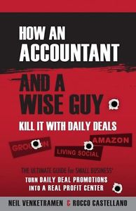 NEW Eliminate It with Day by day Offers: How an Accountant and a Wiseguy Eliminate It with Day by day