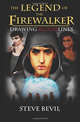 Drawing Bloodlines (The Legend of the Firewalker) (Volume 2)