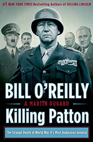 Killing Patton: The Strange Loss of life of Entire world War II's Most Audacious Common