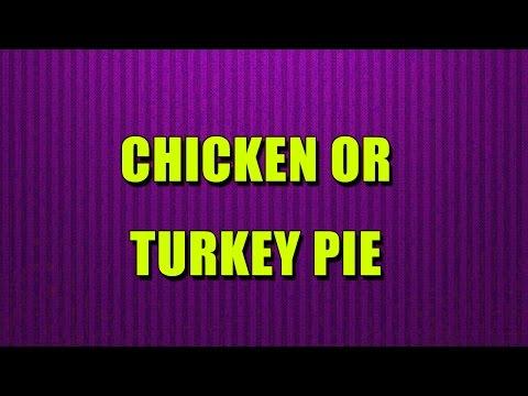 Chicken OR TURKEY PIE -TURKEY RECIPES – Quick RECIPES