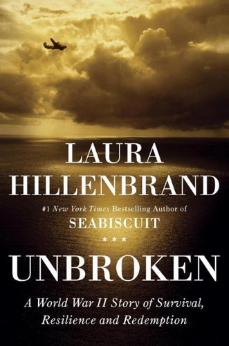 Unbroken A Planet War II Story of Survival, Resilience, and Redemption